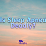 Can You Die From Sleep Apnea?