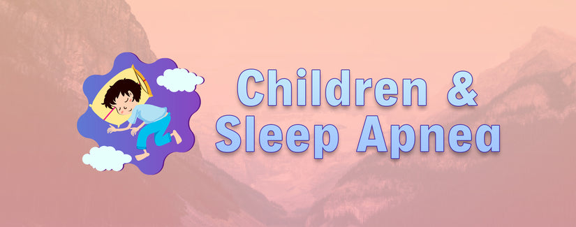Children and Sleep Apnea
