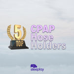 Top 5 CPAP Hose Holders for Better Sleep