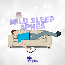 Mild Sleep Apnea: What Is It and How To Treat It
