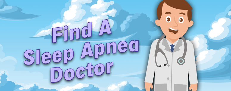 How To Find A Sleep Apnea Doctor