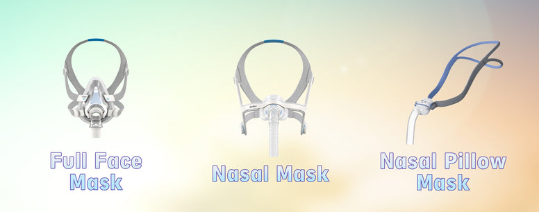Types of CPAP Masks: Which One is Right for You