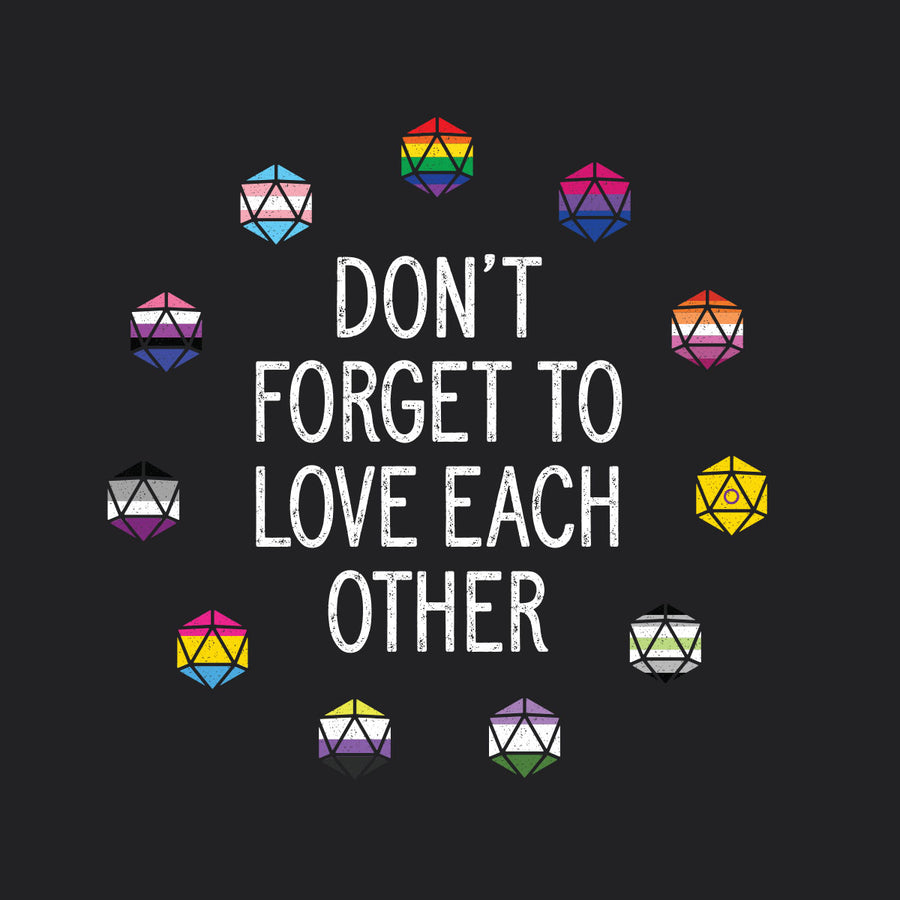 Don't Forget to Love Each Other T-Shirt