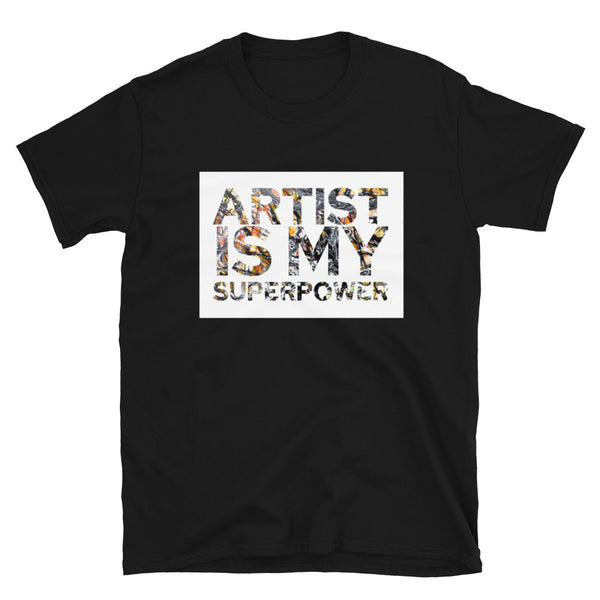 ARTIST IS MY SUPERPOWER