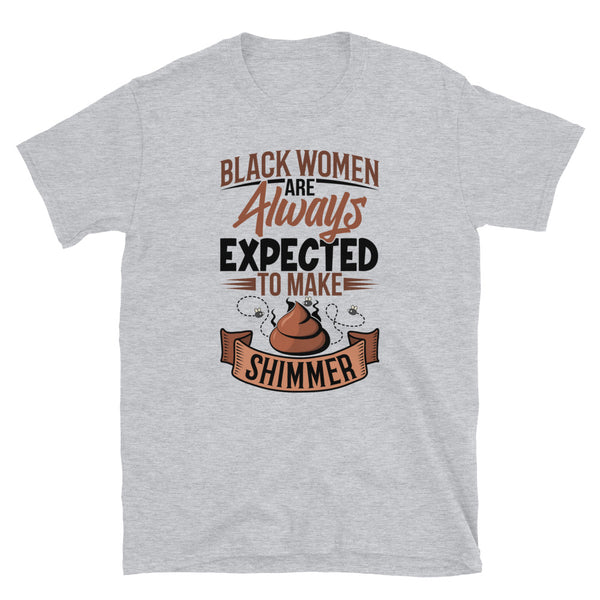 Expected to Shimmer Short-Sleeve Unisex T-Shirt