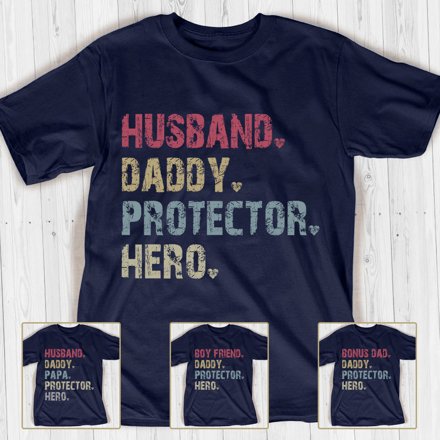 Husband Daddy Protector Hero Personalized T-shirt APGP004