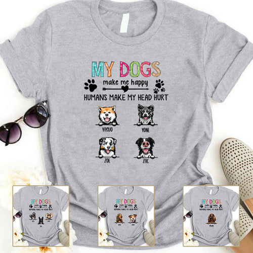 My dogs make me happy - Personalized T-shirt Mug APDM107