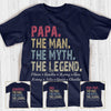Papa The Man The Myth The Legend Personalized Titles and Grandchildren names T-shirt APGP001