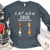 Cat Mom Dad  2020 Quarantined Personalized T-shirt mug for Cat lover APCM002