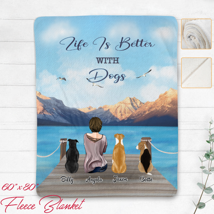 Life is better with Dogs Personalized Blanket for Dog mom - BLDM001