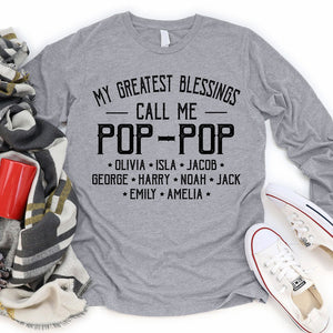 My Greatest Blessings call me Papa Dad Grandpa Personalized T-shirt APGP006