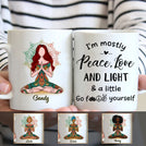 Funny Mug - I'm Mostly Peace Love & Light And A Little Go F Yourself M2FG001