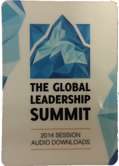 Global Leadership Summit 2014 Audio Session Downloads
