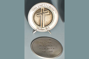 """The Empty Cross"" Medallion with Base (in Bronze or Pewter)"