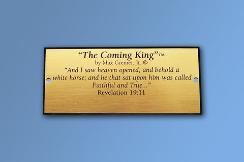 The Coming King Brass Name Plate