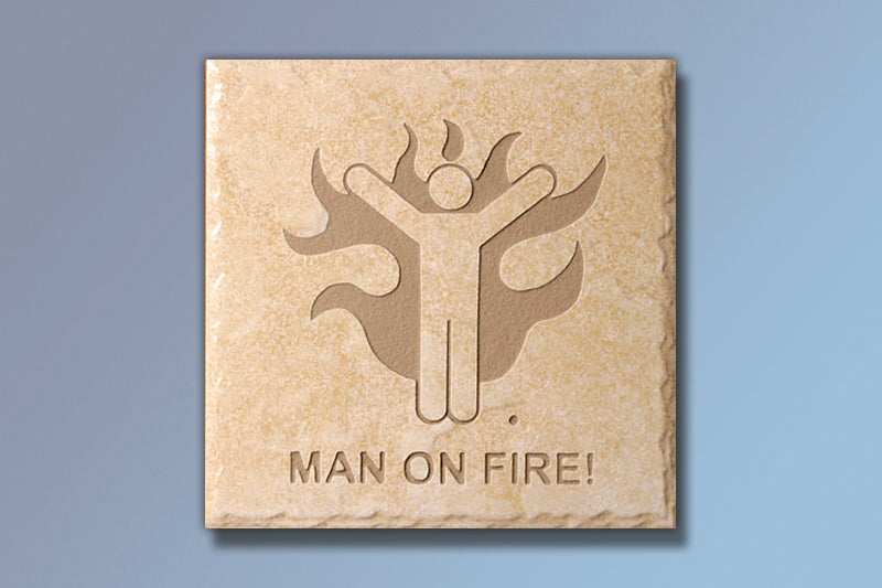 "Etched Tile ""Man on Fire"" 6"" Etched Tile"