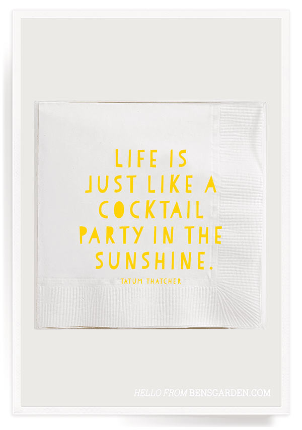 Bensgarden.com | Life Is Just Like A Cocktail Party Amusing Cocktail Napkins // Min. Case Pack of 6 - Bensgarden.com