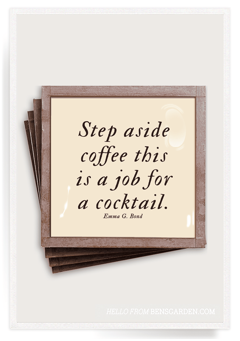 Bensgarden.com | Step Aside Coffee This Is A Job For A Cocktail Copper & Glass Coasters, Set of 4 - Bensgarden.com
