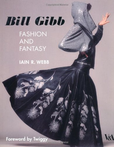 Bill Gibb: Fashion and Fantasy - shopcurious