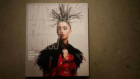 Native Fashion Now Book