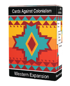 Cards Against Colonialism: Western Expansion