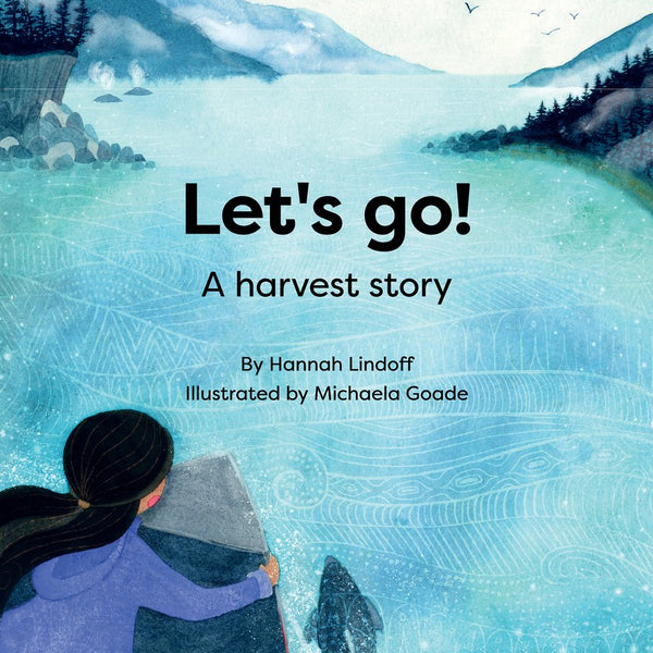 Let's Go! A Harvest Story