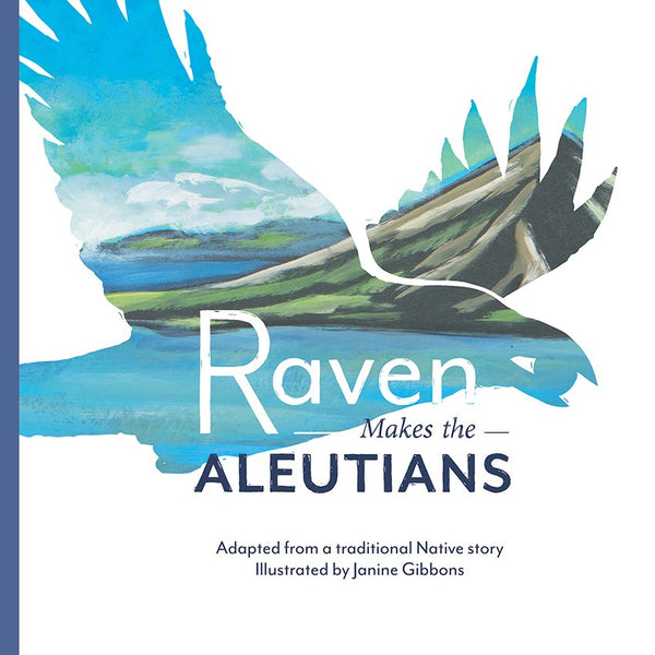 Raven Makes the Aleutians Book