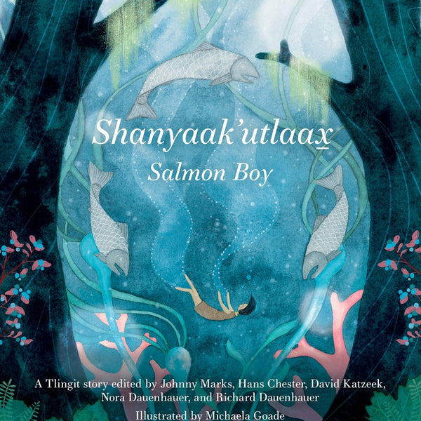 Shanyaak'utlaax-Salmon Boy