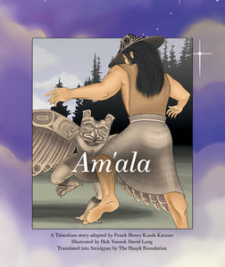Am'ala (Written in Sm'algya̱x) Book