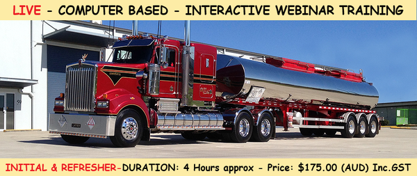 ADG - LIVE -  INTERACTIVE - WEBINAR - Australian Dangerous Goods by Road/Rail - Awareness Training