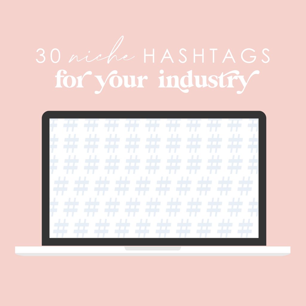 30 Niche Hashtags for YOUR Industry - ESV Creative