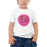 This fairy has food allergies Toddler T-Shirt