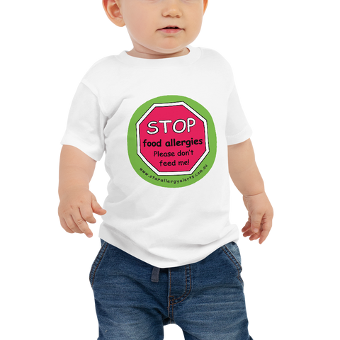 STOP! Food Allergies. Please don't feed me Baby T-Shirt