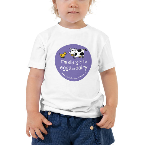 I'm allergic to eggs and dairy Toddler T-Shirt