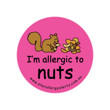 I'm allergic to Nuts (Squirrel Pink) - badge
