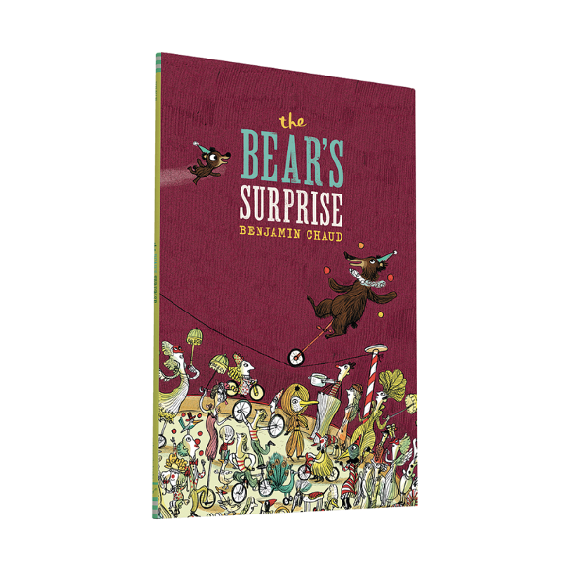 The Bear's Surprise - By Benjamin Chaud