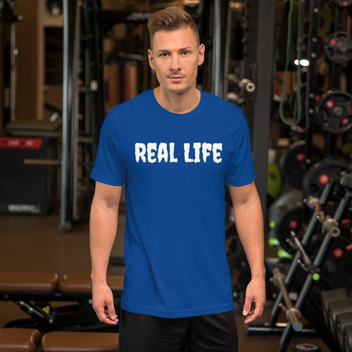 Real Life ( Short-Sleeve Unisex T-Shirt ) - Dream Team Empire Clothing LLC