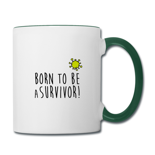 Mug SURVIVOR (green) - I'm Born To Be