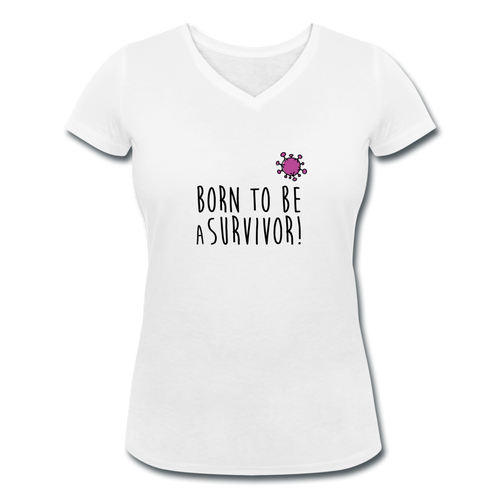 T-shirt Femme BIO 🍀 Col V SURVIVOR (divers coloris) - I'm Born To Be