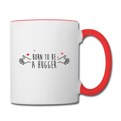 Mug Saint-Valentin HUGGER - I'm Born To Be