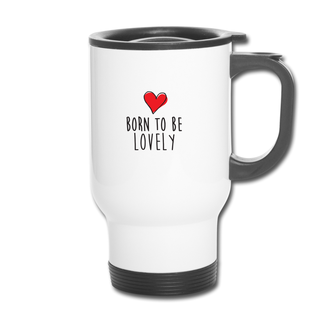 Mug Thermos LOVELY - I'm Born To Be