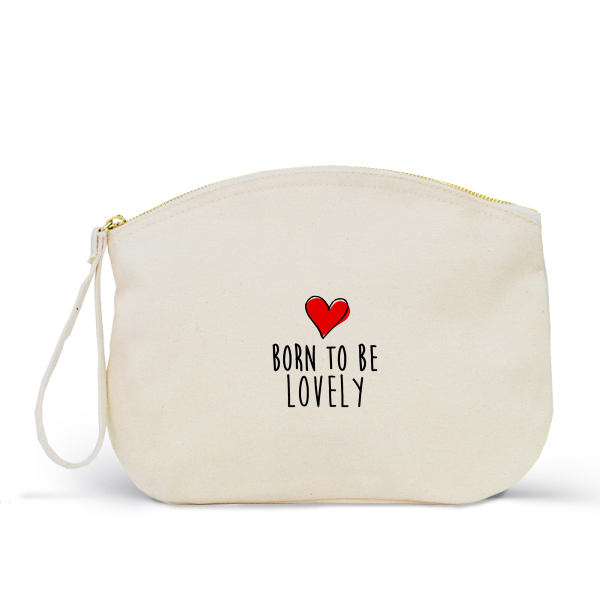 Trousse Femme LOVELY Coton BIO 🍀 - I'm Born To Be