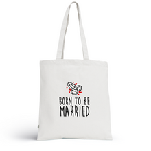 Charger l'image dans la galerie, Tote Bag MARRIED - I'm Born To Be