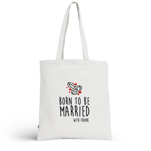 Tote Bag MARRIED - I'm Born To Be
