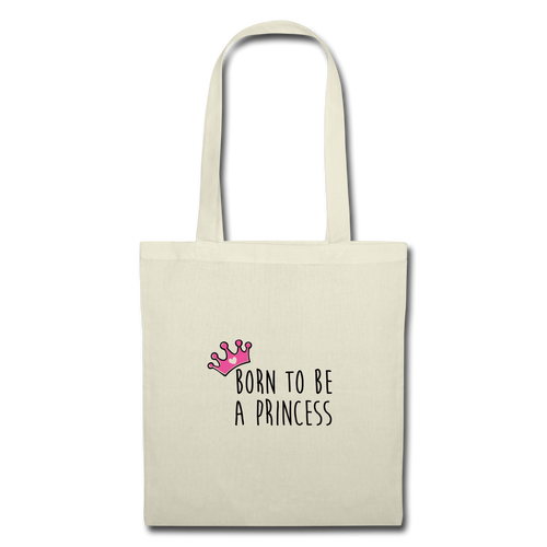 Tote Bag PRINCESS Pink - I'm Born To Be