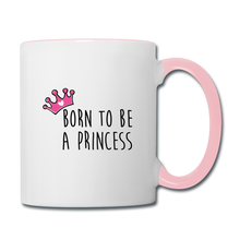 Charger l'image dans la galerie, Mug PRINCESS Pink (divers coloris) - I'm Born To Be