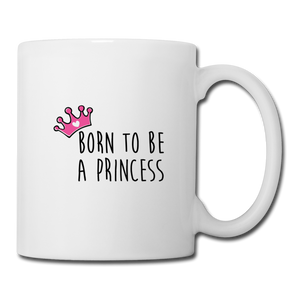 Mug PRINCESS Pink (divers coloris) - I'm Born To Be