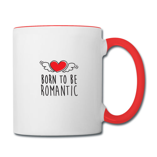 Mug Saint-Valentin ROMANTIC - I'm Born To Be