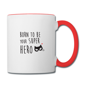 Mug Saint-Valentin SUPER HERO - I'm Born To Be