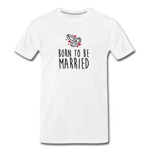 T-shirt Homme MARRIED (divers coloris) - I'm Born To Be